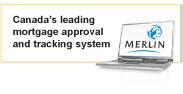 Merlin - Canada's leading mortgage approval and tracking system