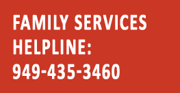 Family Services Helpline: 949-435-3460