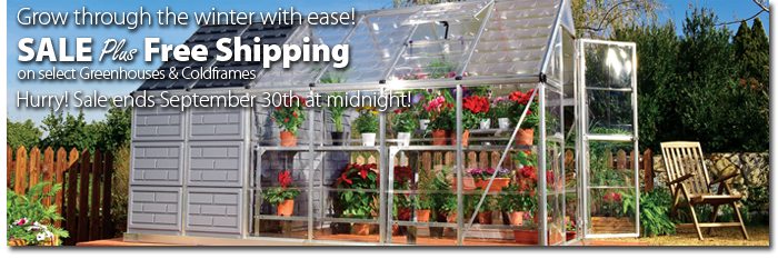 Grow through the winter with ease!-Sale Plus Free Shipping on select greenhouses & coldframes-Hurry! Sale ends September 30th at midnight!