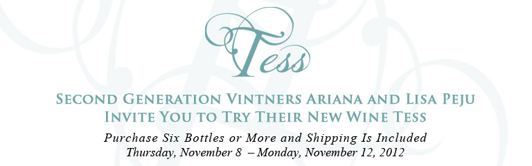 Tess header 7 Tess Winery Offer