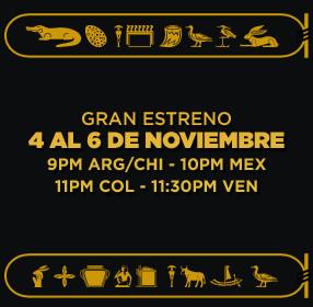EL REY TUT. GRAN ESTRENO. 4 AL 6 DE NOVIEMBRE