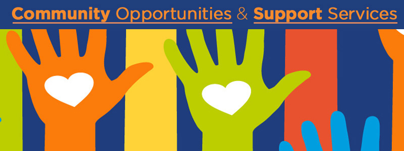 Community Opportunities and Support Services